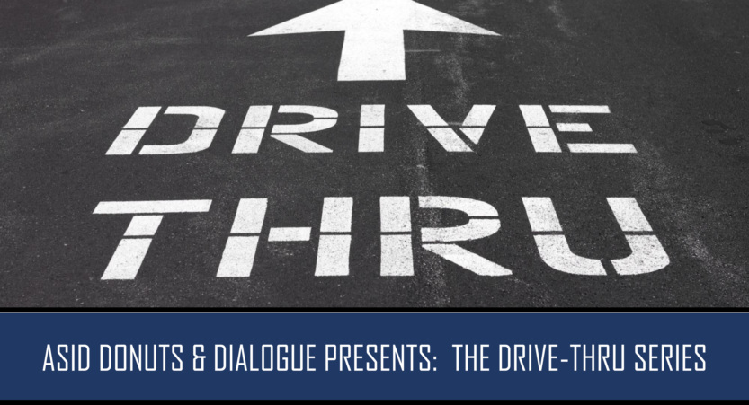 Industry Partner Donuts & Dialogue Drive-Thru  - Fri, July 10th